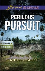 Perilous Pursuit (ebok) av Kathleen Tailer