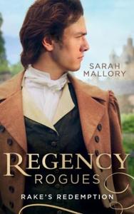Regency Rogues: Rakes' Redemption (ebok) av S