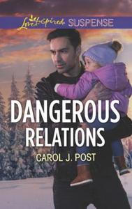Dangerous Relations (ebok) av Carol J. Post