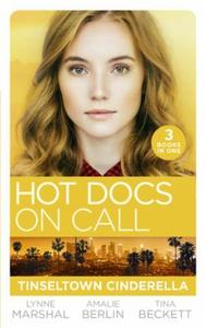Hot Docs On Call: Tinseltown Cinderella (ebok