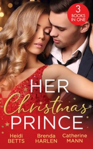 Her Christmas Prince (ebok) av Heidi Betts, B