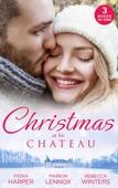 Christmas At His Chateau