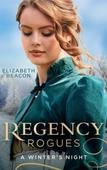 Regency Rogues: A Winter's Night