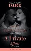 Sweet Temptation / A Private Affair