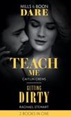 Teach Me / Getting Dirty