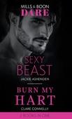 Sexy Beast / Burn My Hart
