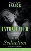 Intoxicated / Sin City Seduction