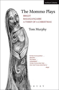 The Mommo Plays (e-bok) av Tom Murphy