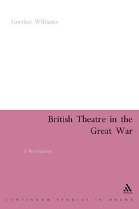 British Theatre in the Great War (e-bok) av Gor