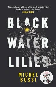 Black Water Lilies (ebok) av Michel Bussi