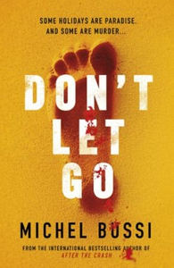 Don't Let Go (ebok) av Michel Bussi