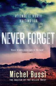 Never Forget (ebok) av Michel Bussi