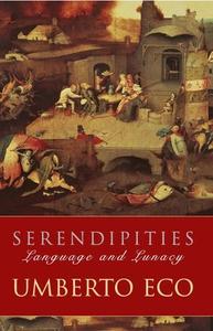 Serendipities (ebok) av Umberto Eco