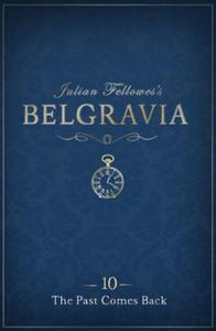 Julian Fellowes's Belgravia Episode 10: The P