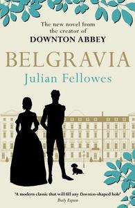 Julian Fellowes's Belgravia (ebok) av Julian