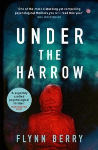 Under the Harrow (ebok) av Flynn Berry