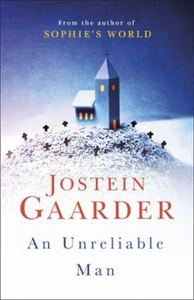 An Unreliable Man (ebok) av Jostein Gaarder