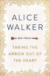 Taking the Arrow out of the Heart (ebok) av A