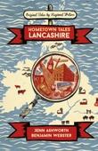 Hometown Tales: Lancashire