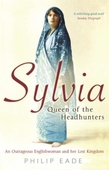 Sylvia, Queen Of The Headhunters