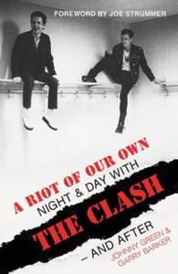 A Riot of Our Own (ebok) av Johnny Green, Gar