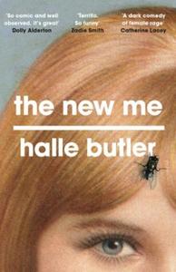 The New Me (ebok) av Halle Butler
