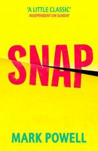 Snap (ebok) av Mark Powell