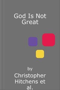 God Is Not Great (lydbok) av Christopher Hitc