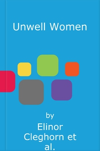 Unwell Women (lydbok) av Elinor Cleghorn