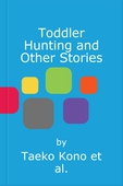 Toddler Hunting and Other Stories