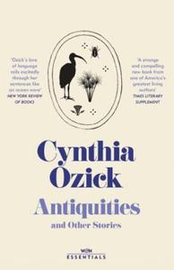 Antiquities (ebok) av Cynthia Ozick