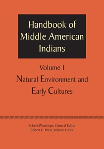 Handbook of Middle American Indians, Volume 1 (