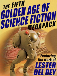 The Fifth Golden Age of Science Fiction MEGAPAC