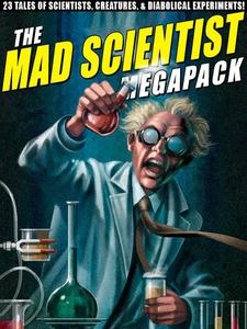 The Mad Scientist Megapack (e-bok) av Lawrence