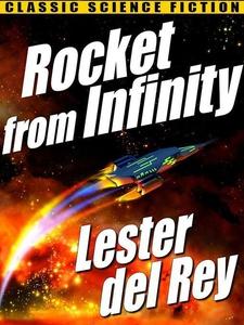 Rocket from Infinity (e-bok) av Lester del Rey
