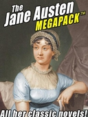 The Jane Austen MEGAPACK ™