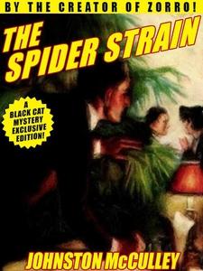 The Spider Strain (e-bok) av Johnston McCulley