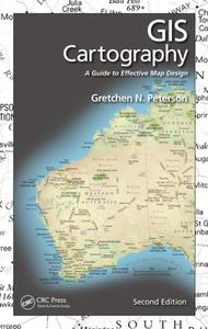 GIS Cartography (e-bok) av Gretchen N. Peterson