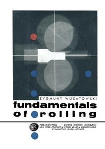 Fundamentals of Rolling (e-bok) av Zygmunt Wusa