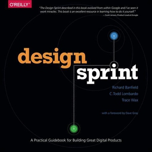 Design Sprint (e-bok) av Richard Banfield, C. T