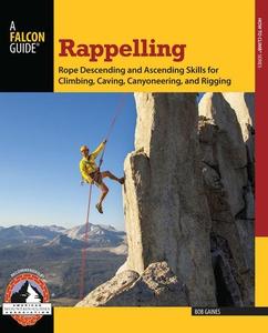 Rappelling (e-bok) av Bob Gaines