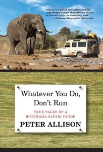 Whatever You Do, Don't Run (e-bok) av Peter All
