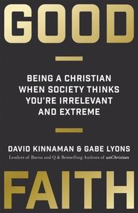 Good Faith (e-bok) av David Kinnaman, Gabe Lyon