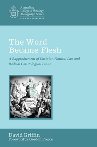 The Word Became Flesh (e-bok) av David Griffin