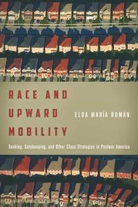 Race and Upward Mobility (e-bok) av Elda María
