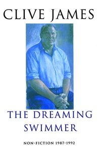 The Dreaming Swimmer (e-bok) av Clive James