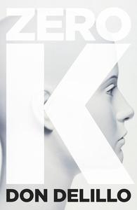 Zero K (e-bok) av Don DeLillo