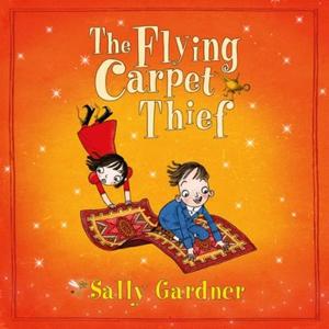 The Flying Carpet Thief (lydbok) av Sally Gar