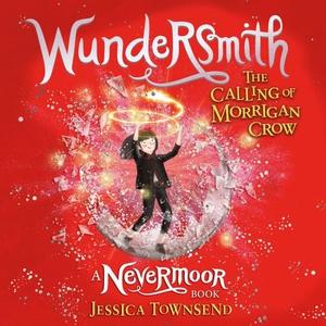 Wundersmith (lydbok) av Jessica Townsend