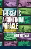 The Sea Is a Continual Miracle